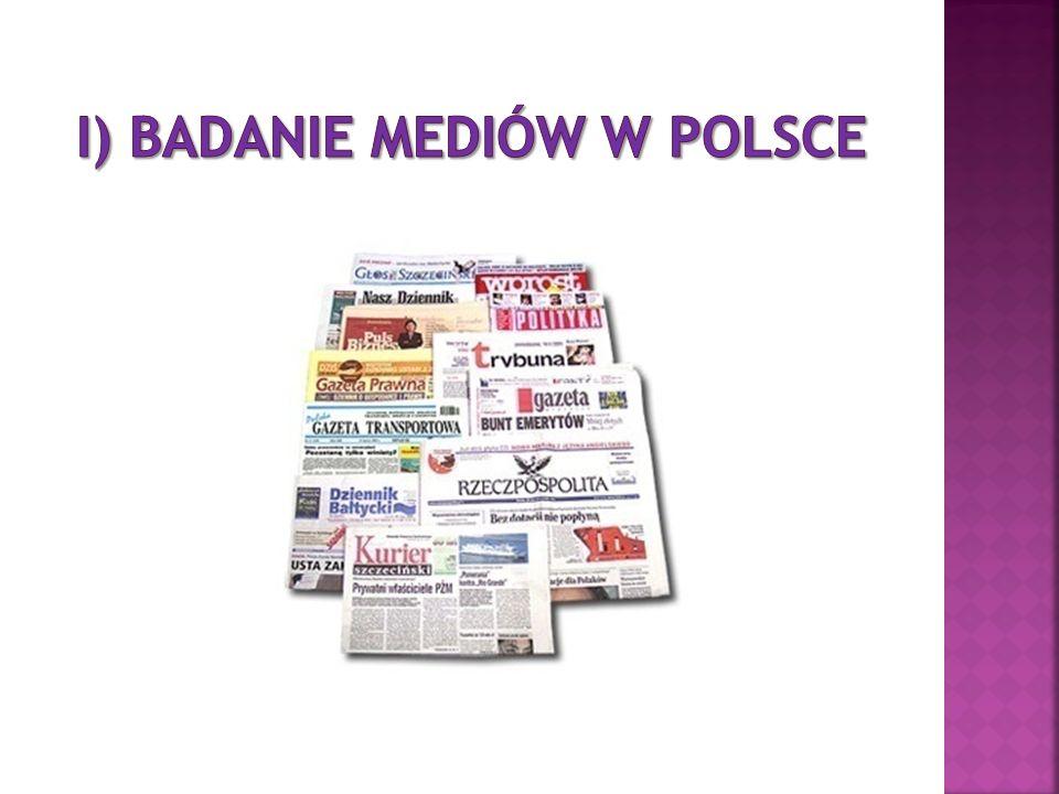 I) BADANIe MEDIÓW W POLSCE