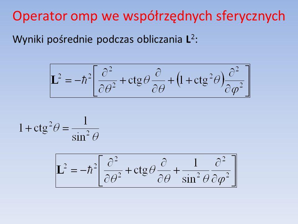 Operator omp we współrzędnych sferycznych