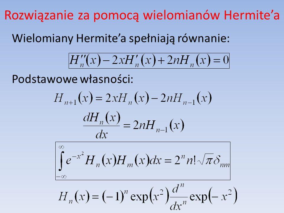 Rozwiązanie za pomocą wielomianów Hermite'a