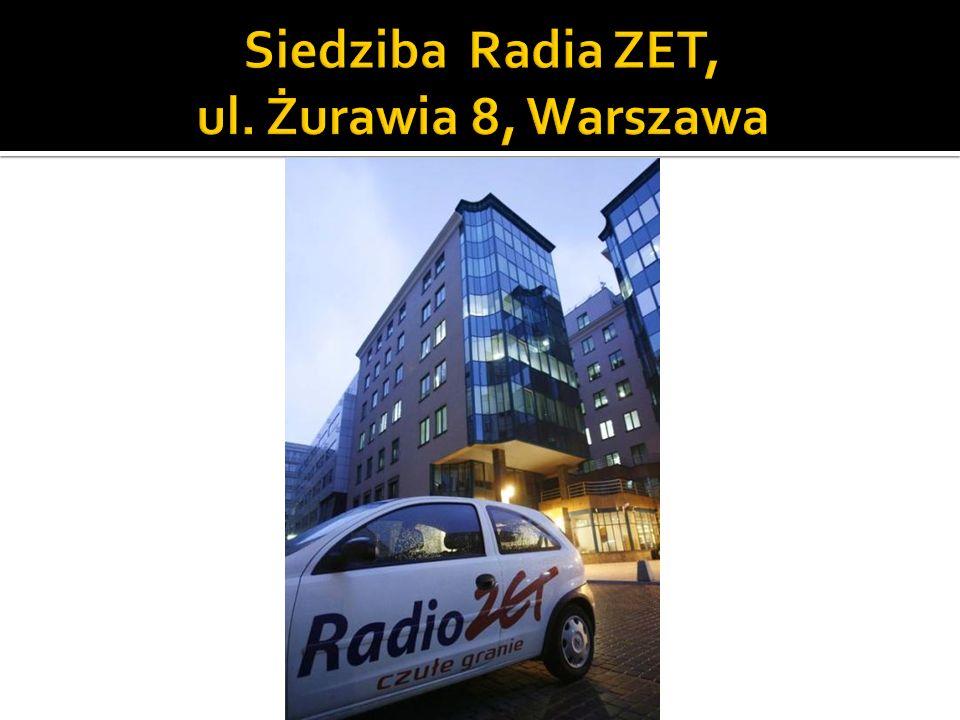 Siedziba Radia ZET, ul. Żurawia 8, Warszawa