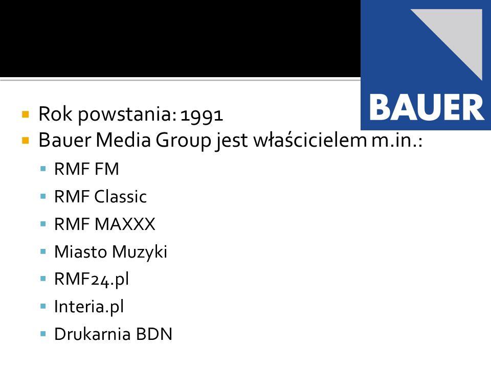 Bauer Media Group jest właścicielem m.in.: