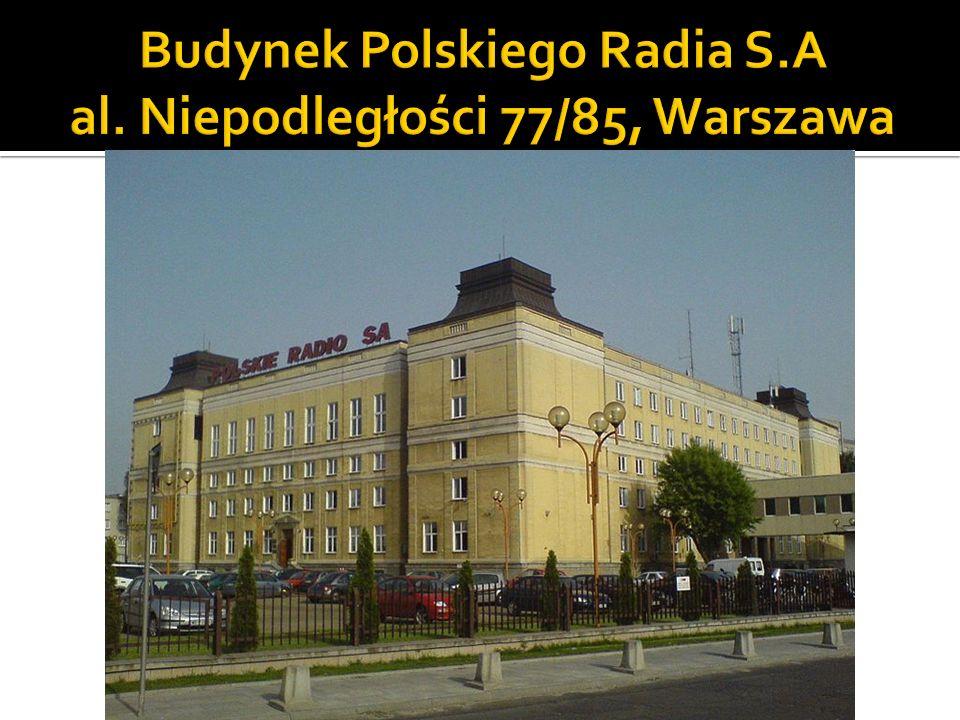 Budynek Polskiego Radia S.A al. Niepodległości 77/85, Warszawa