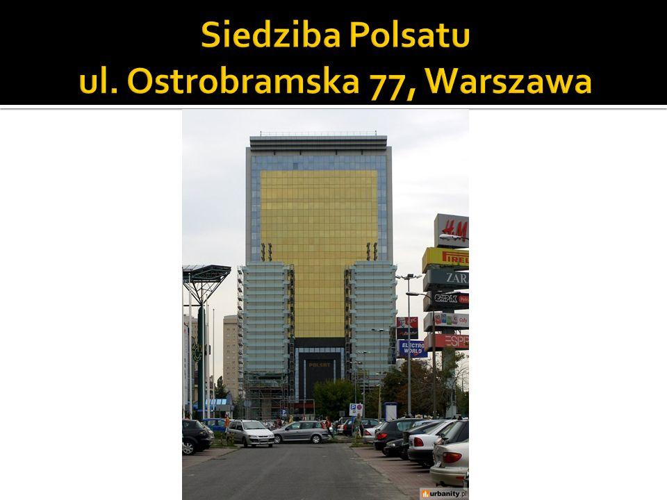Siedziba Polsatu ul. Ostrobramska 77, Warszawa