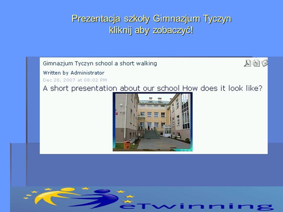 Prezentacja szkoły Gimnazjum Tyczyn kliknij aby zobaczyć!
