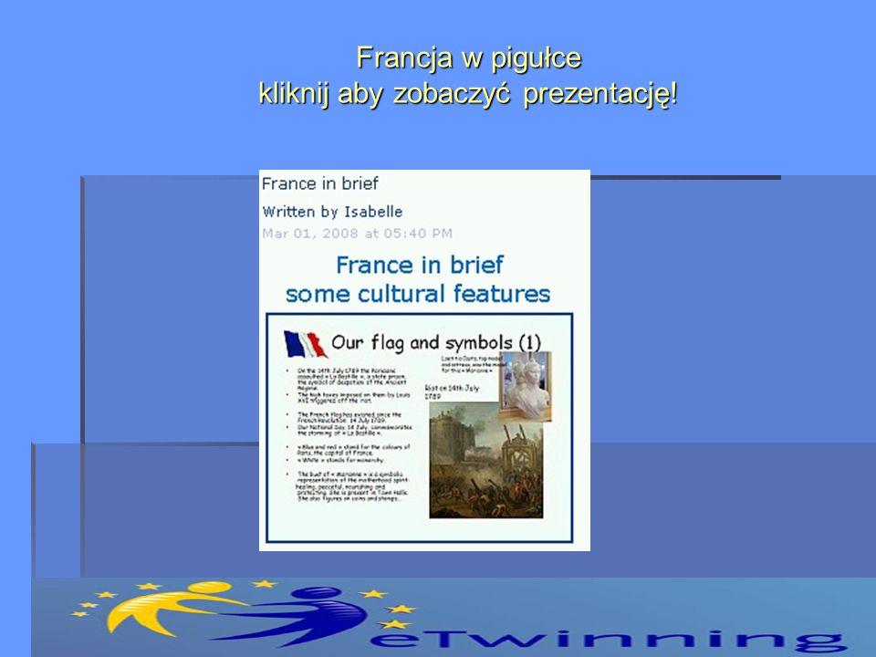 Francja w pigułce kliknij aby zobaczyć prezentację!