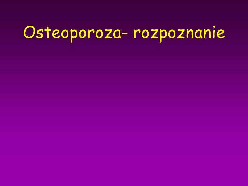 Osteoporoza- rozpoznanie