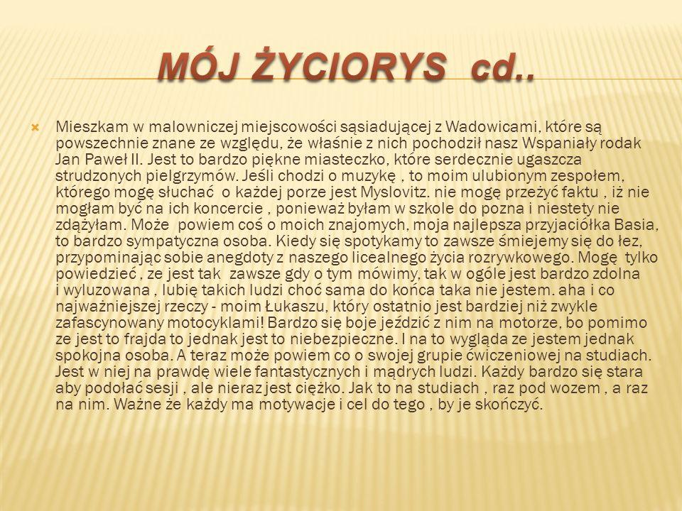 MÓJ ŻYCIORYS cd..