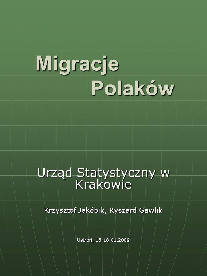 Migracje Polaków Urząd Statystyczny w Krakowie