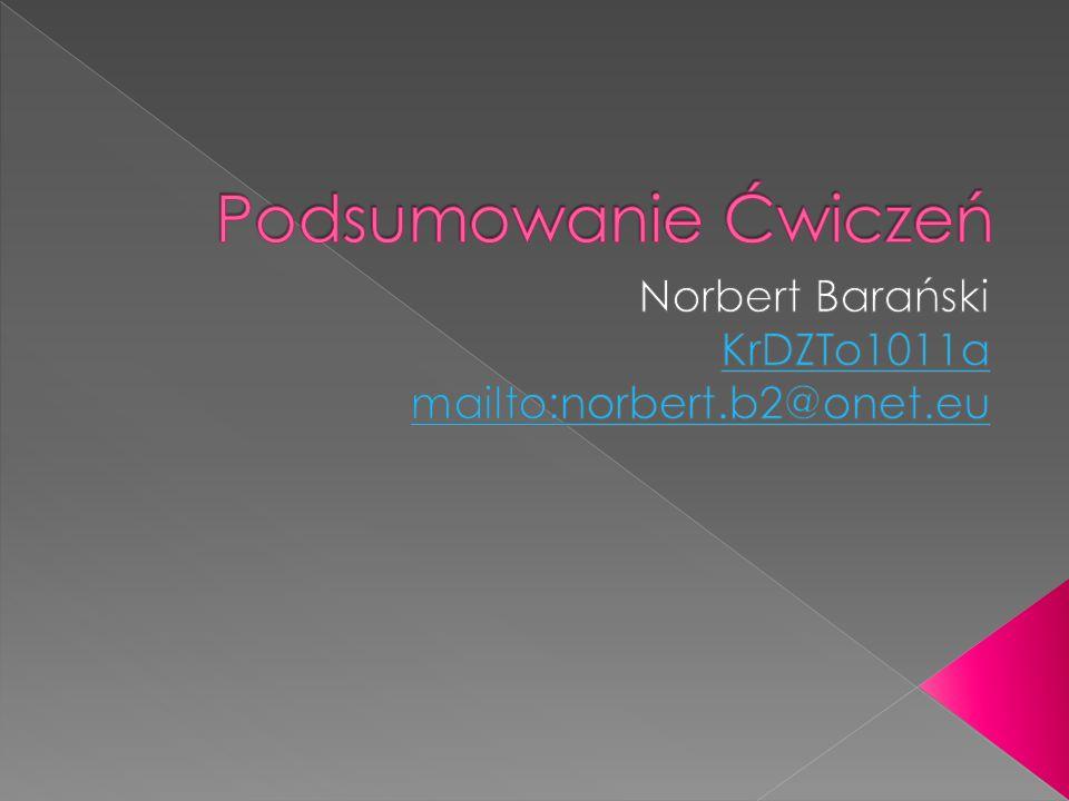 Norbert Barański KrDZTo1011a mailto:norbert.b2@onet.eu