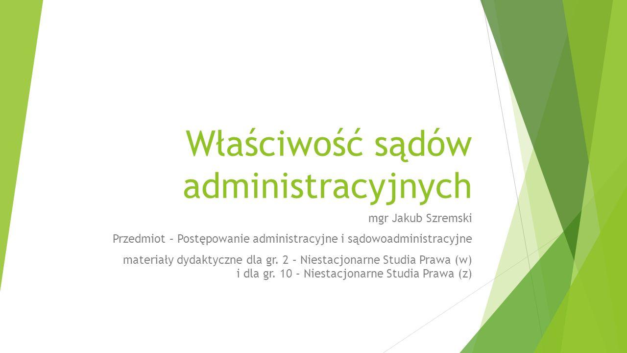 Właściwość sądów administracyjnych