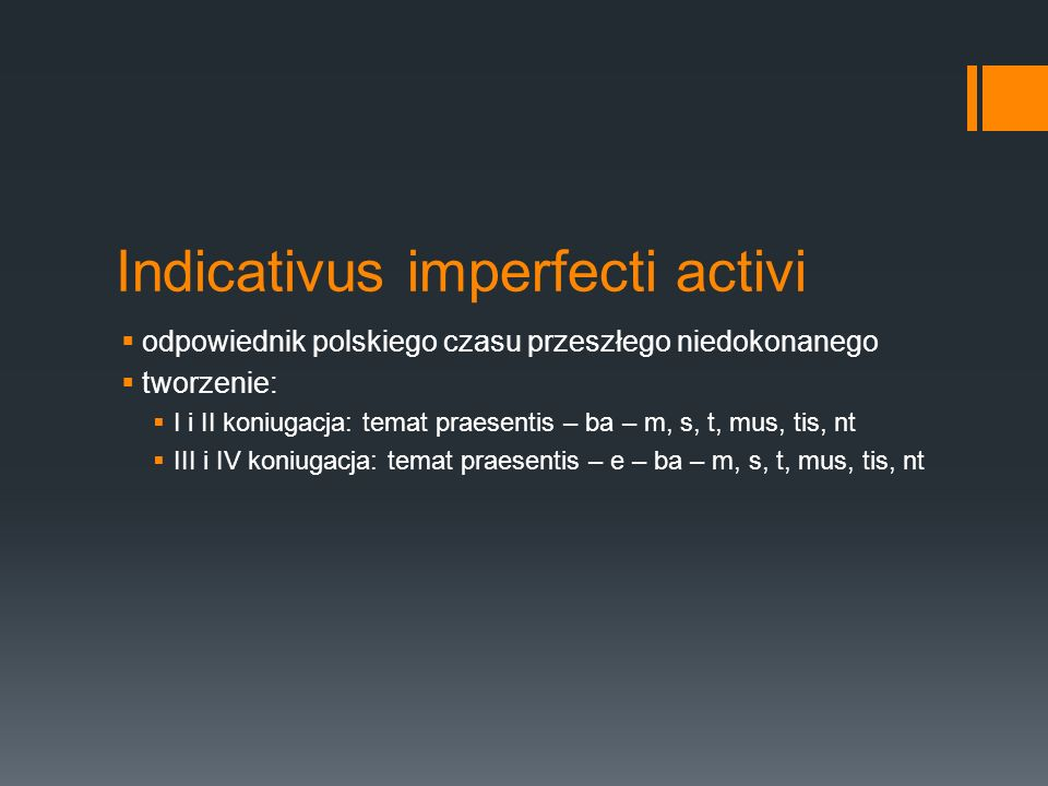 Indicativus imperfecti activi