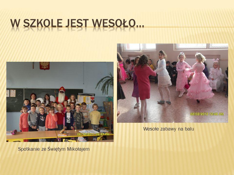 W szkole jest wesoło… Wesołe zabawy na balu