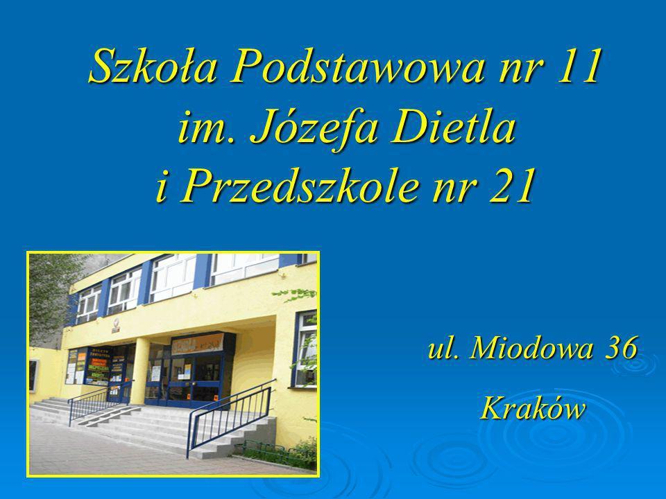 Szkoła Podstawowa nr 11 im. Józefa Dietla i Przedszkole nr 21