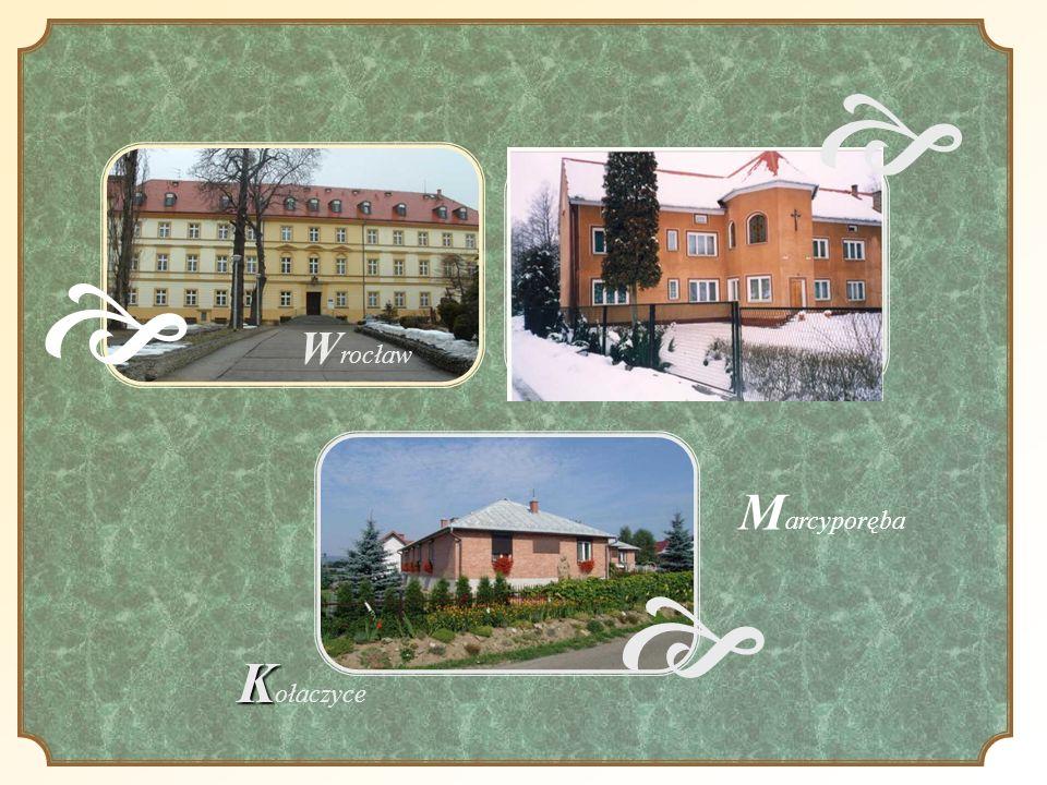 e Wrocław e Marcyporęba e Kołaczyce