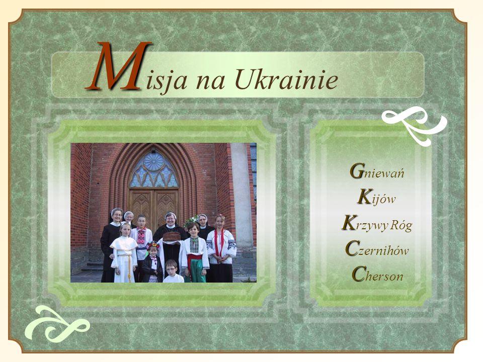 Misja na Ukrainie e Gniewań Kijów Krzywy Róg Czernihów Cherson e