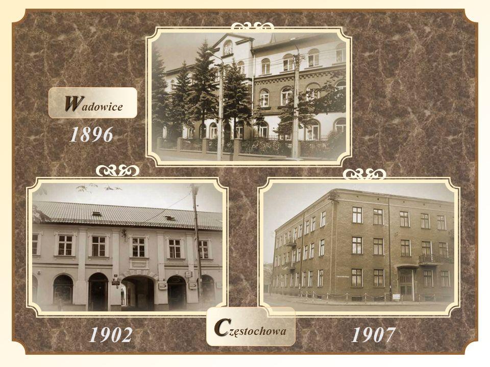 dc Wadowice 1896 dc dc Częstochowa 1902 1907