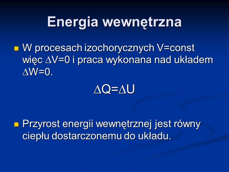 Energia wewnętrzna DQ=DU