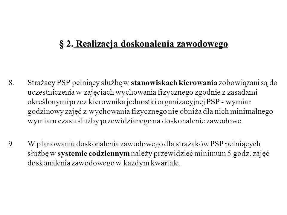 § 2. Realizacja doskonalenia zawodowego
