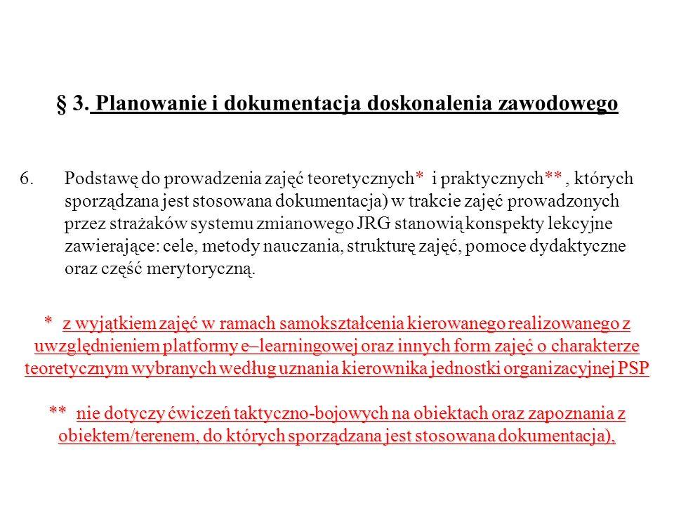§ 3. Planowanie i dokumentacja doskonalenia zawodowego