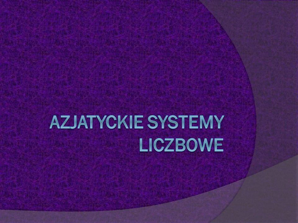 Azjatyckie Systemy Liczbowe