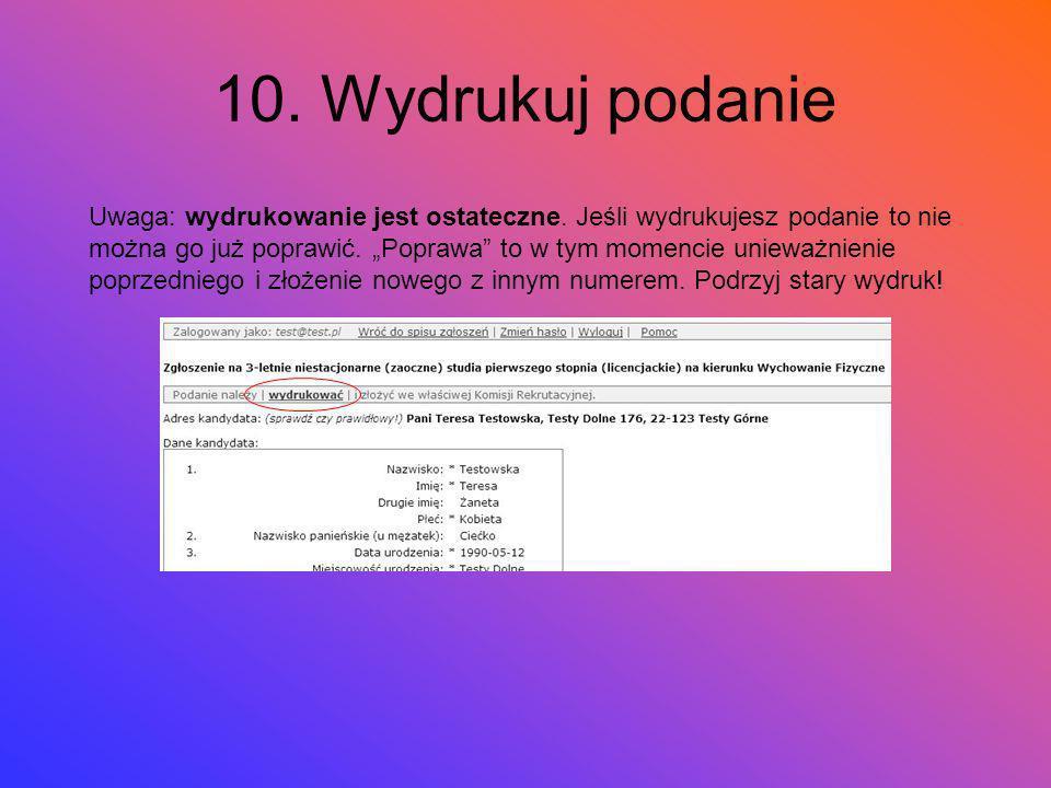 10. Wydrukuj podanie