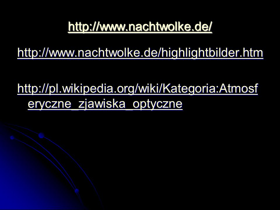 http://www.nachtwolke.de/ http://www.nachtwolke.de/highlightbilder.htm.
