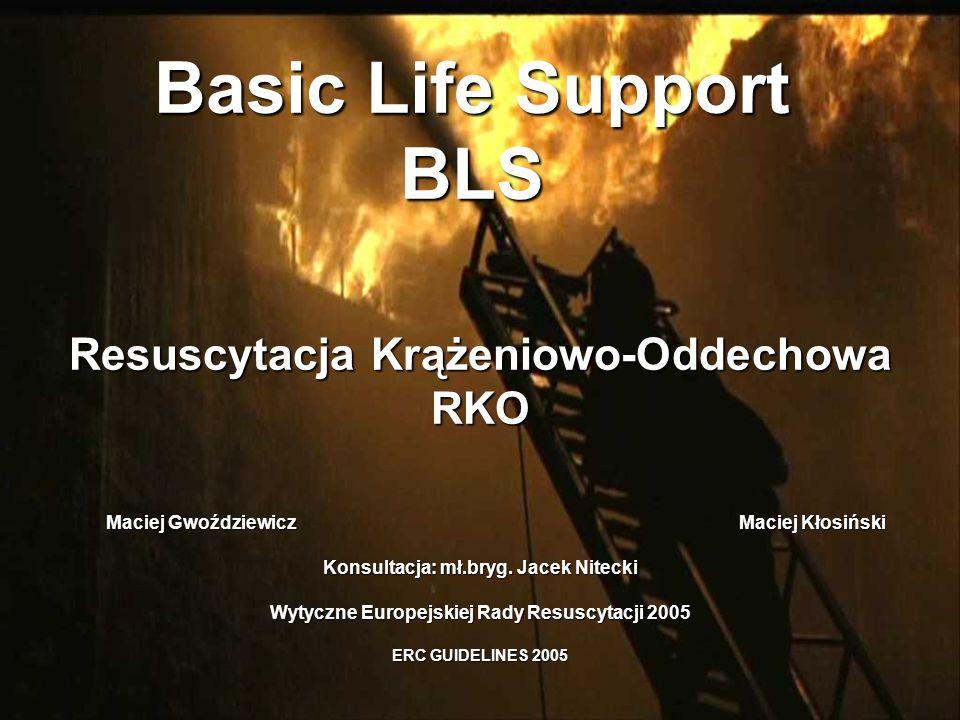 Basic Life Support BLS Resuscytacja Krążeniowo-Oddechowa RKO