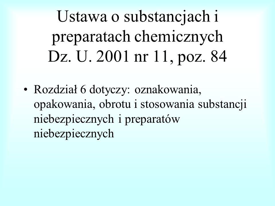 Ustawa o substancjach i preparatach chemicznych Dz. U. 2001 nr 11, poz