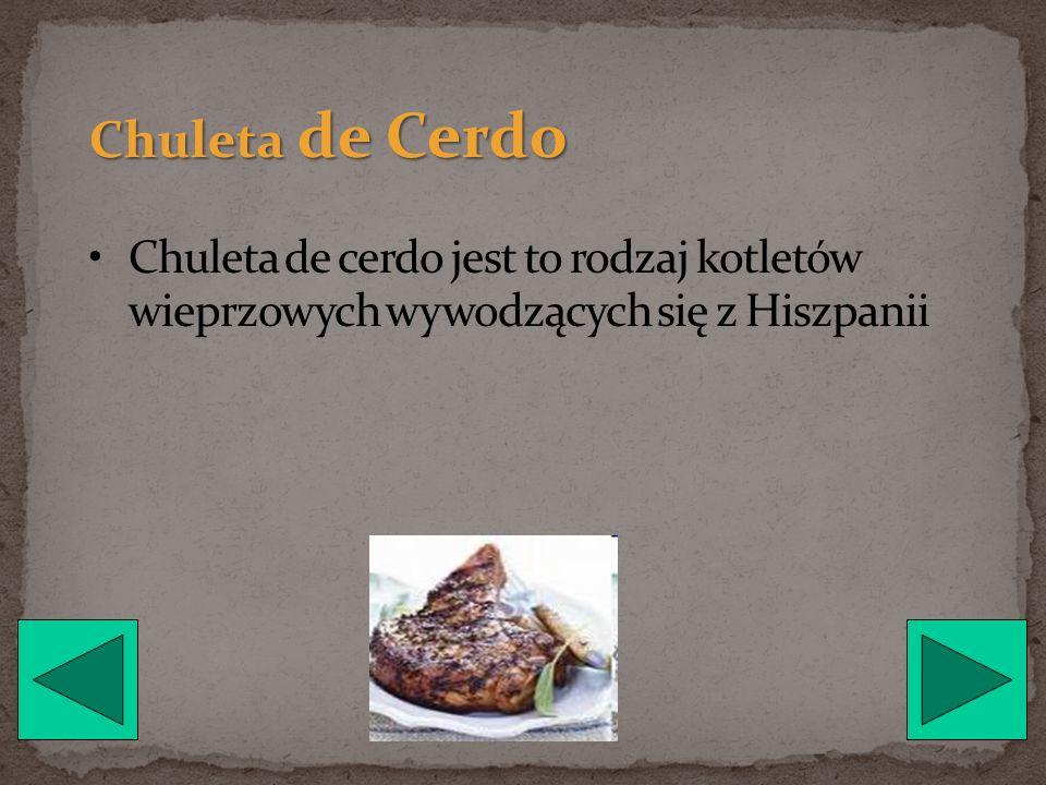 Chuleta de Cerdo Chuleta de cerdo jest to rodzaj kotletów wieprzowych wywodzących się z Hiszpanii