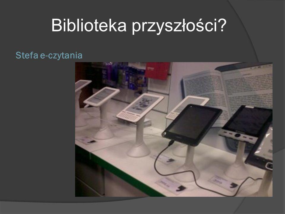Biblioteka przyszłości