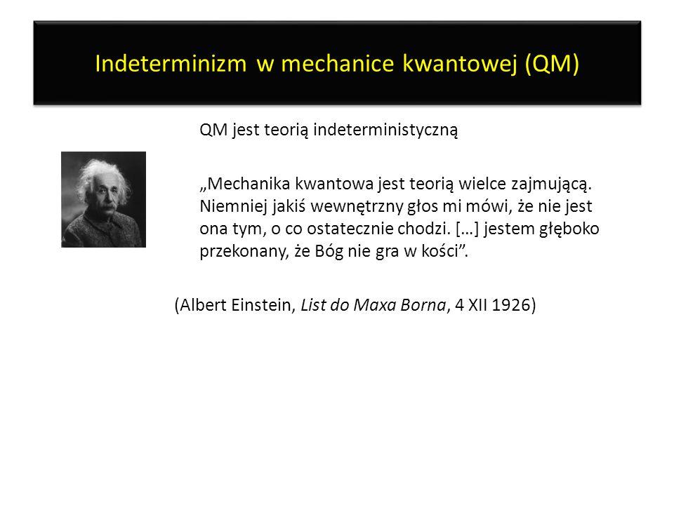 Indeterminizm w mechanice kwantowej (QM)