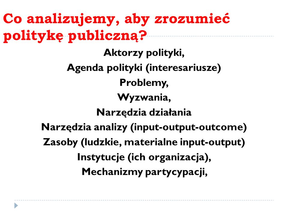 Co analizujemy, aby zrozumieć politykę publiczną
