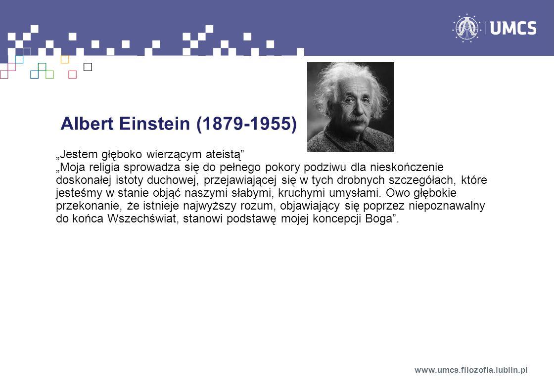 """Albert Einstein (1879-1955) """"Jestem głęboko wierzącym ateistą"""