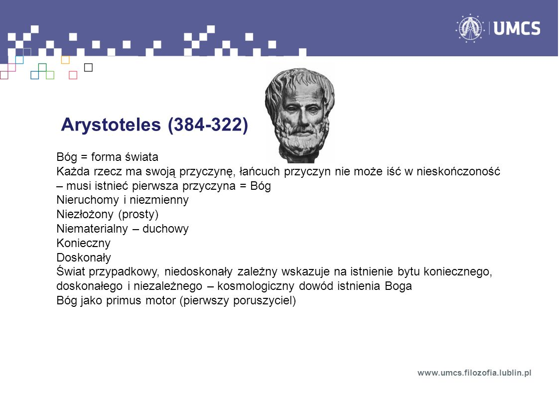 Arystoteles (384-322) Bóg = forma świata