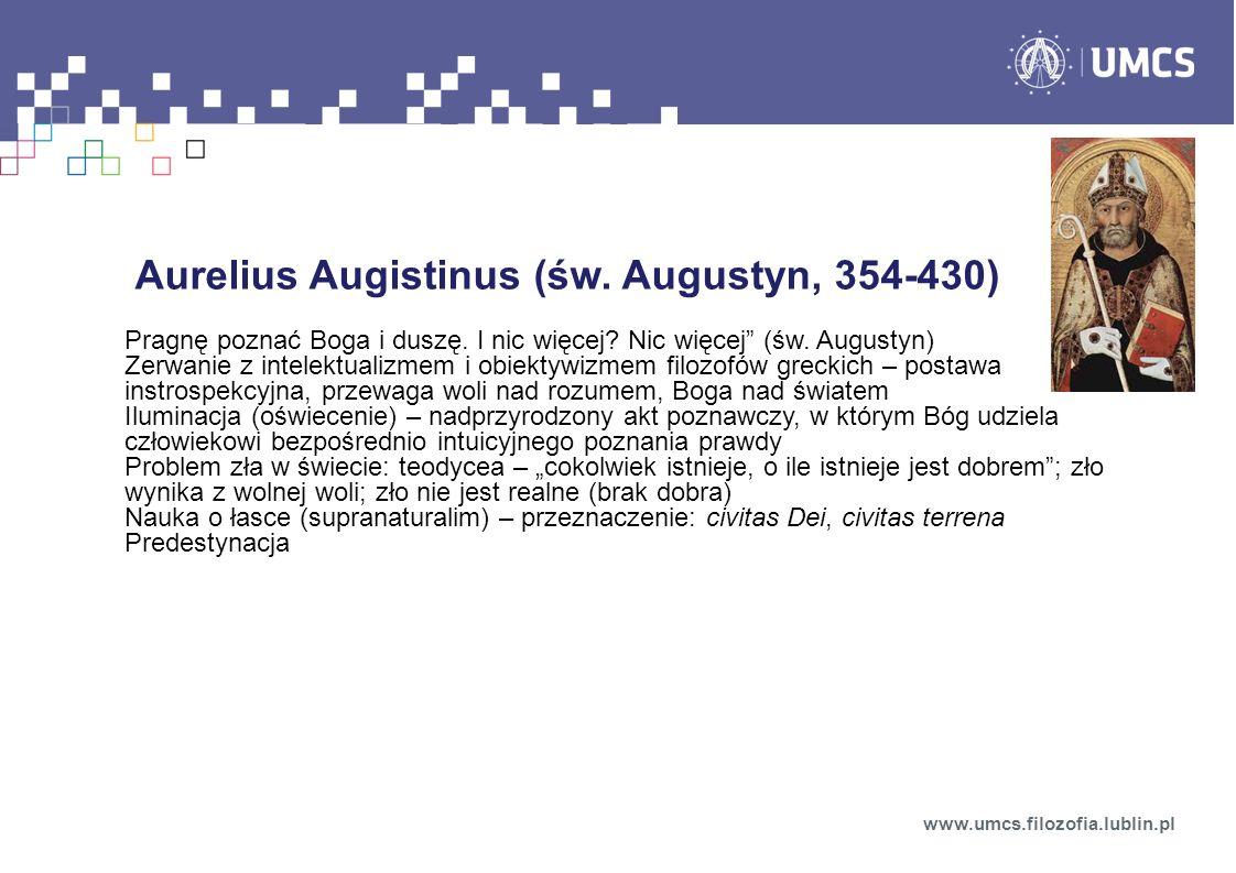 Aurelius Augistinus (św. Augustyn, 354-430)