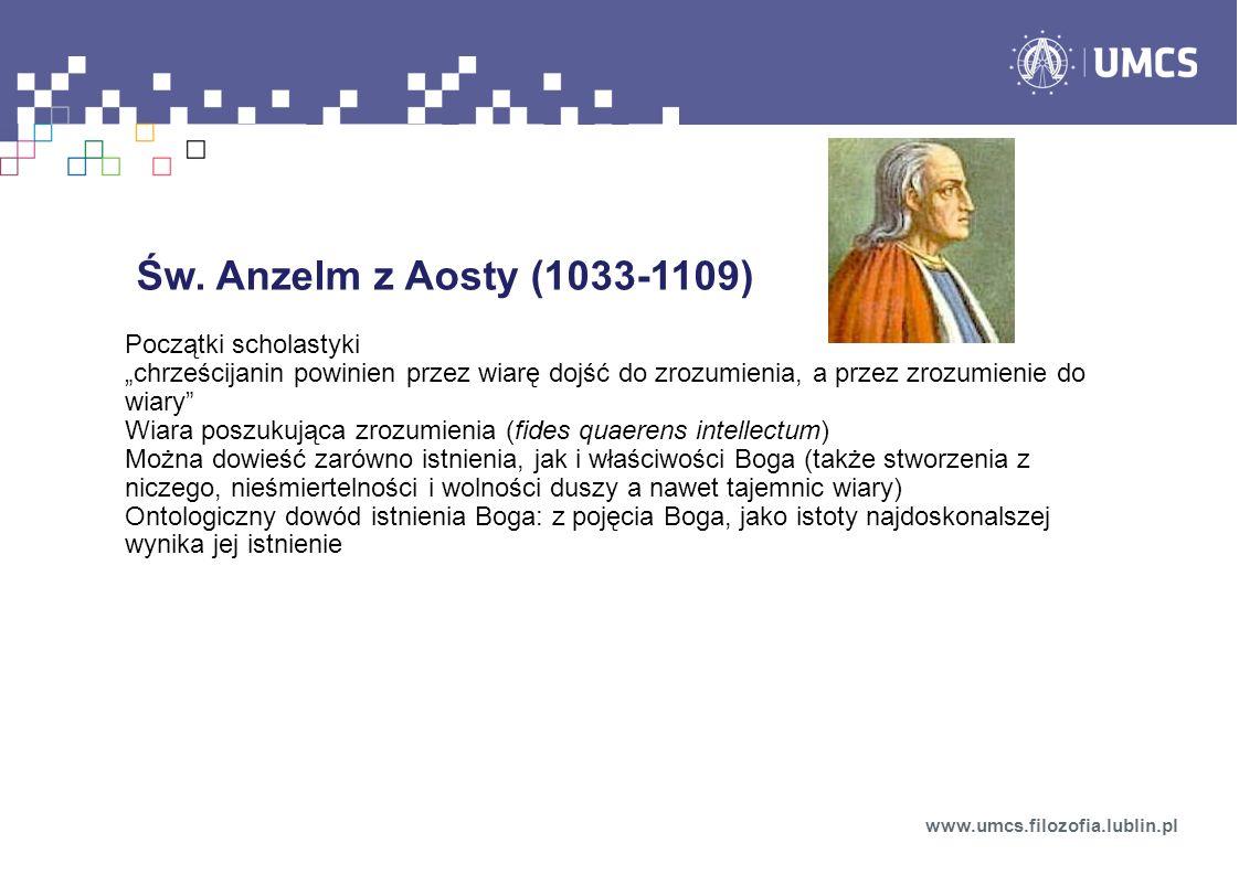 Św. Anzelm z Aosty (1033-1109) Początki scholastyki