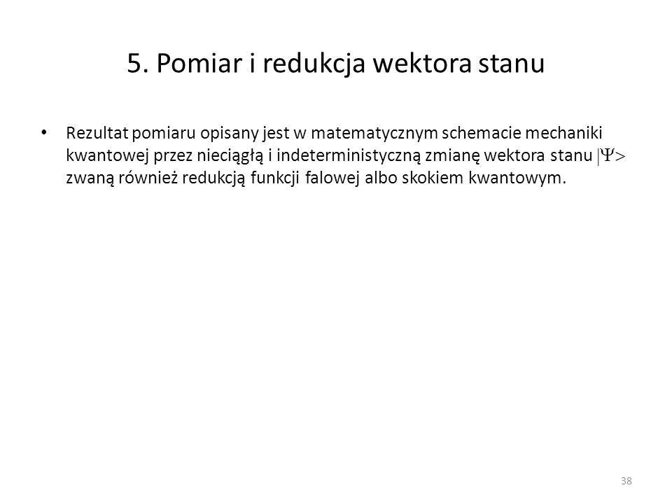5. Pomiar i redukcja wektora stanu