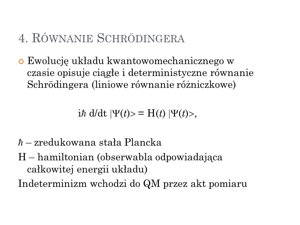 4. Równanie Schrödingera
