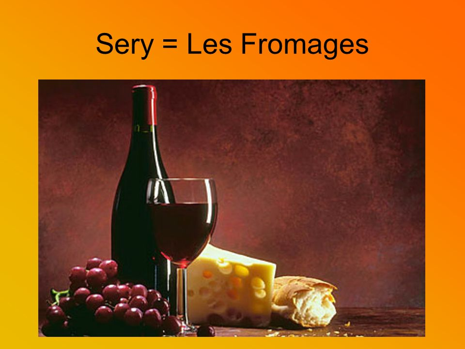 Sery = Les Fromages