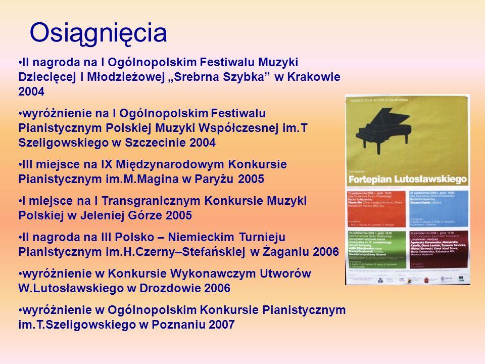 """Osiągnięcia II nagroda na I Ogólnopolskim Festiwalu Muzyki Dziecięcej i Młodzieżowej """"Srebrna Szybka w Krakowie 2004."""