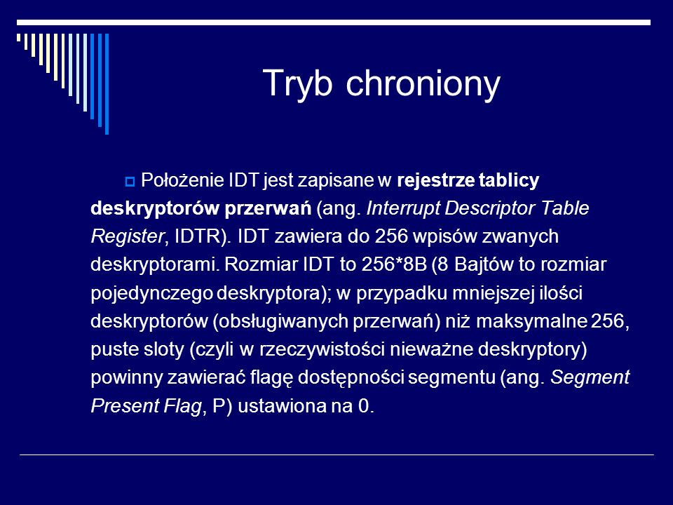 Tryb chroniony deskryptorów przerwań (ang. Interrupt Descriptor Table