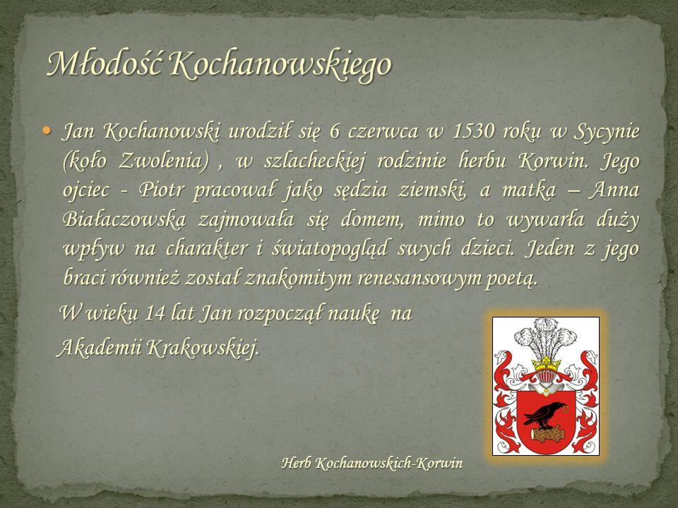 Młodość Kochanowskiego