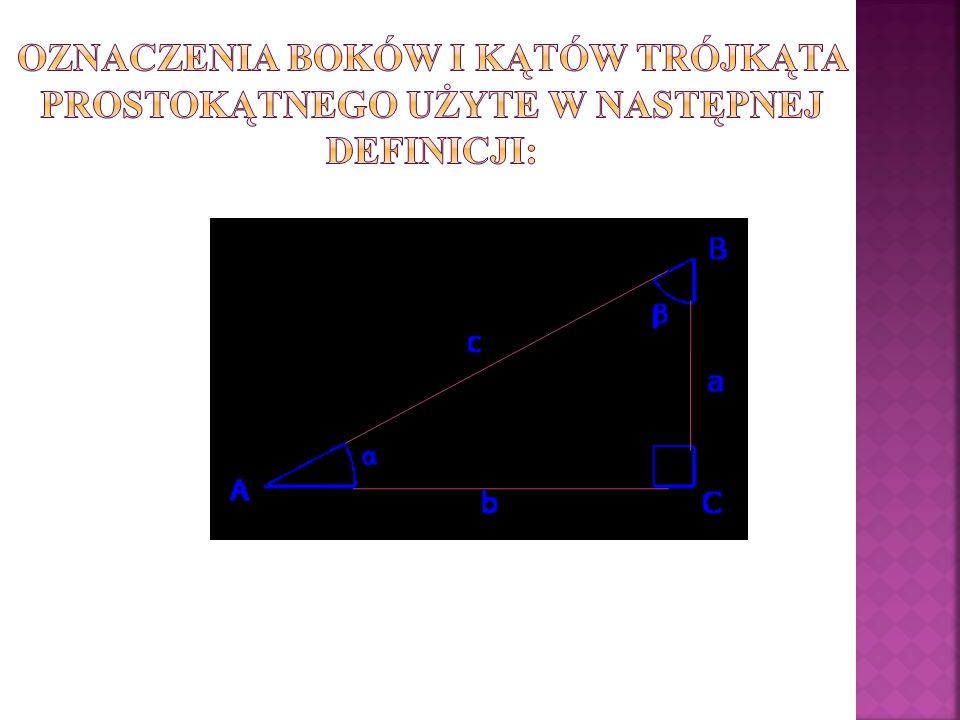 Oznaczenia boków i kątów trójkąta prostokątnego użyte w następnej definicji: