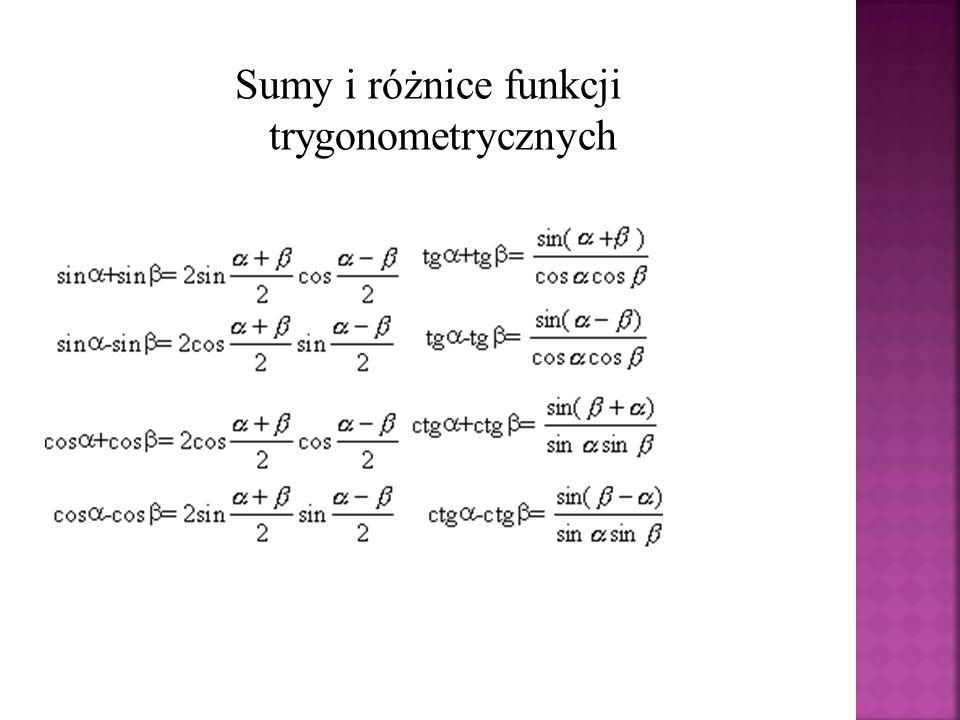 Sumy i różnice funkcji trygonometrycznych