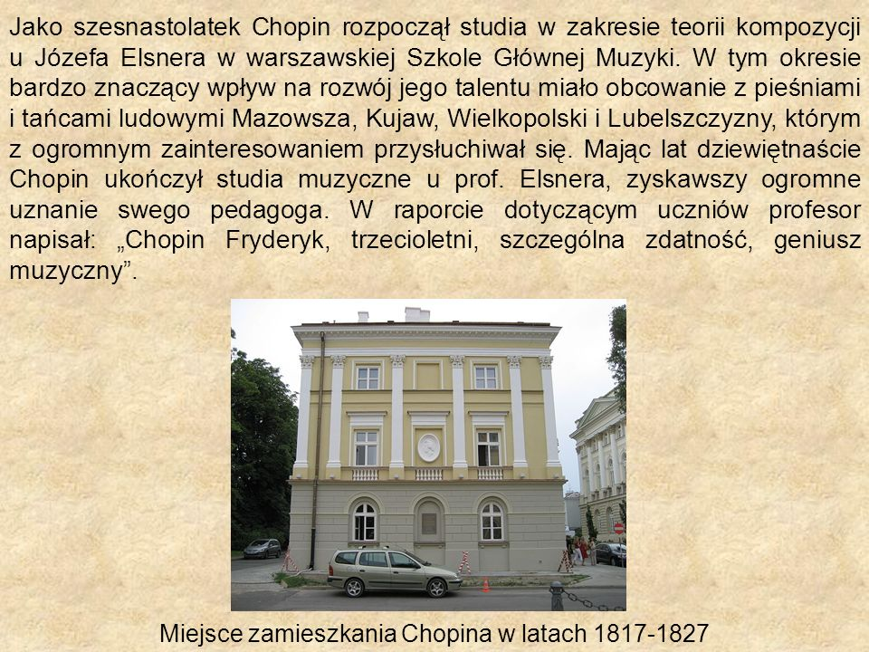 Miejsce zamieszkania Chopina w latach 1817-1827