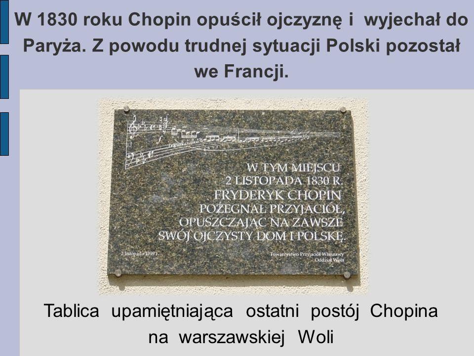 Tablica upamiętniająca ostatni postój Chopina na warszawskiej Woli