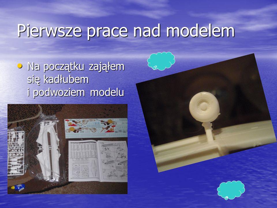 Pierwsze prace nad modelem