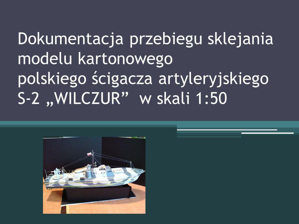 """Dokumentacja przebiegu sklejania modelu kartonowego polskiego ścigacza artyleryjskiego S-2 """"WILCZUR w skali 1:50"""
