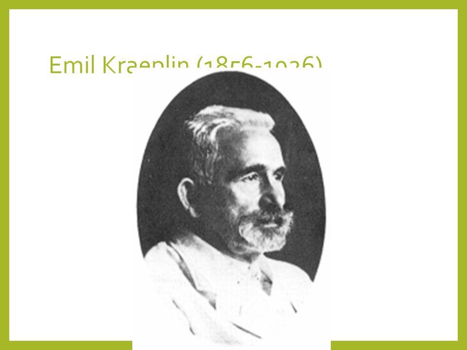 Emil Kraeplin (1856-1926)