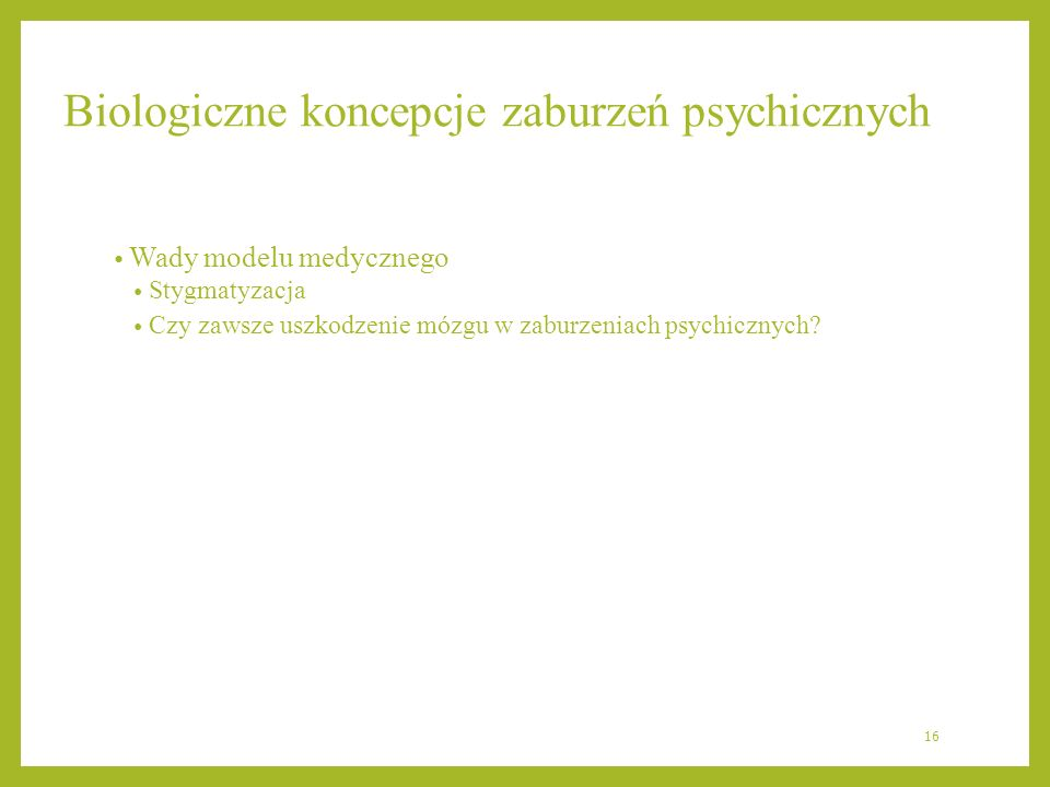 Biologiczne koncepcje zaburzeń psychicznych